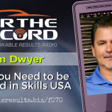 FTR 070_ Tim Dwyer - Why You Need to be Involved in Skills USA v2